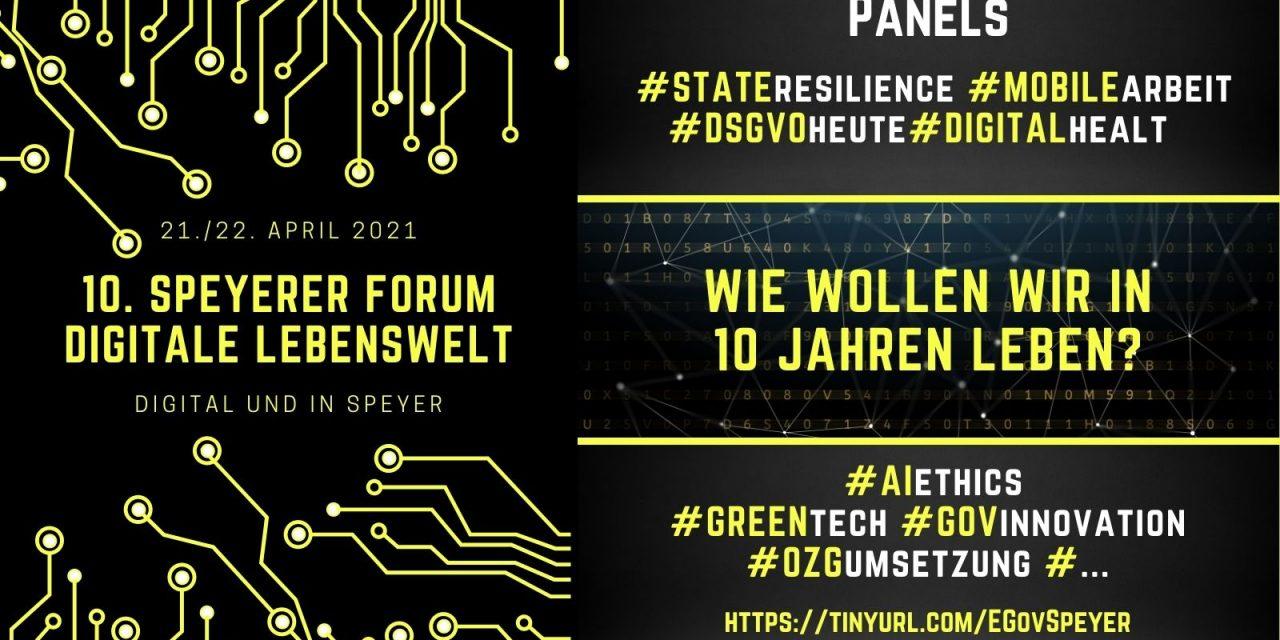 10. Speyerer Forum zur digitalen Lebenswelt am 21./22. April